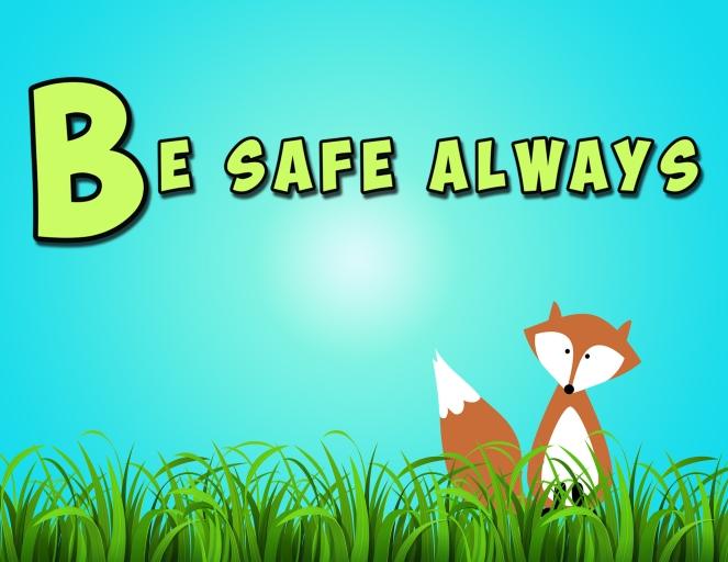 Be Safe Always (1)